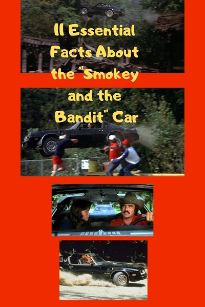 Smokey and the Bandit Car facts