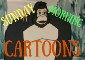 sunday morning cartoons